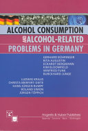 Alcohol Consumption and Alcohol related Problems in Germany