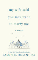 My Wife Said You May Want to Marry Me Pdf/ePub eBook