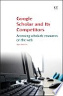 Google Scholar and its Competitors