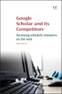 Google Scholar and its Competitors Book