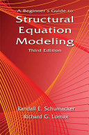 A Beginner s Guide to Structural Equation Modeling