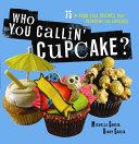 Who You Callin' Cupcake ebook