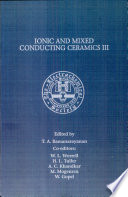 Proceedings of the Third International Symposium on Ionic and Mixed Conducting Ceramics