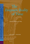 The Enigmatic Reality of Time