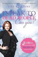I Speak to Dead People