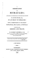 A Dissertation on Miracles  containing an examination of the principles advanced by David Hume  Esq  in an Essay on miracles