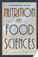 Opportunities In The Nutrition And Food Sciences