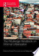 The Routledge Handbook on Informal Urbanization