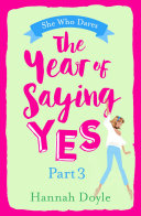 The Year of Saying Yes Part 3