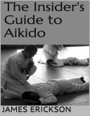 The Insider s Guide to Aikido