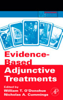 Evidence based Adjunctive Treatments