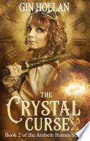 The Crystal Curse