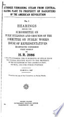 Hearings Before the Subcommittee on Public Buildings and Grounds of the Committee on Public Works, House of Representatives ...