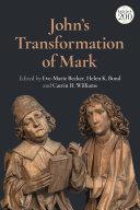 John's Transformation of Mark [Pdf/ePub] eBook