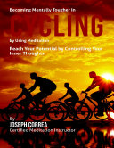 Becoming Mentally Tougher In Cycling By Using Meditation  Reach Your Potential By Controlling Your Inner Thoughts