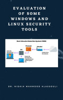 Evaluation of Some Windows and Linux Intrusion Detection Tools Pdf/ePub eBook