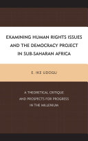 Examining Human Rights Issues and the Democracy Project in Sub Saharan Africa