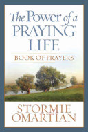 The Power of a Praying Life Book of Prayers