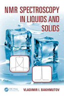 NMR Spectroscopy in Liquids and Solids Book
