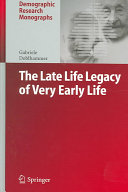 The Late Life Legacy of Very Early Life ebook