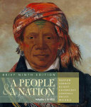 A People and a Nation  A History of the United States  Brief Edition  Volume I Book