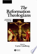 The Reformation Theologians Book
