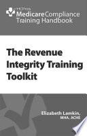 The Revenue Integrity Training Toolkit