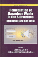 Remediation of Hazardous Waste in the Subsurface