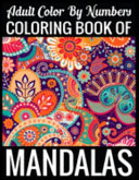 Adult Color By Numbers Coloring Book of Mandalas