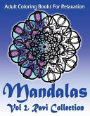 Adult Coloring Books for Relaxation Mandalas Vol 2