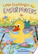 Little Duckling s Easter Prayers
