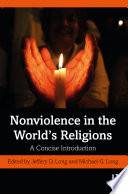 Nonviolence in the World   s Religions