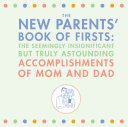 The New Parents' Book of Firsts