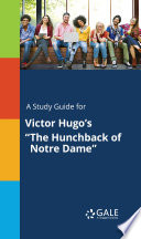 A Study Guide for Victor Hugo's