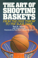 The Art of Shooting Baskets Book