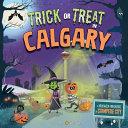 Trick Or Treat in Calgary