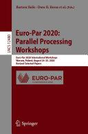 Euro Par 2020  Parallel Processing Workshops
