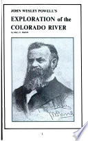 John Wesley Powell s Exploration of the Colorado River