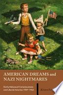 American Dreams And Nazi Nightmares