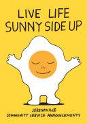 Live Life Sunny Side Up