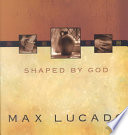 Shaped by God Book