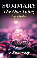 Summary - The One Thing