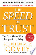 """""""The SPEED of Trust: The One Thing That Changes Everything"""" by Stephen R. Covey, Rebecca R. Merrill"""