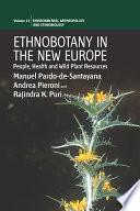 Ethnobotany in the New Europe