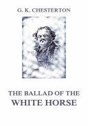The Ballad of the White Horse [Pdf/ePub] eBook