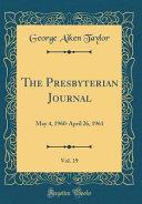 The Presbyterian Journal Vol 19
