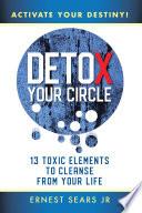 Detox Your Circle  Activate Your Destiny