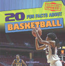 20 Fun Facts About Basketball