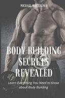 Body Building Secrets Revealed