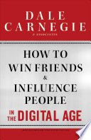 How to Win Friends and Influence People in the Digital Age Book
